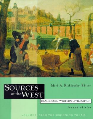 Sources of the West Readings in Western Civilization