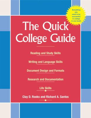Quick College Guide Reading and Study Skills, Writing and Language Skills, Document Design and Formats, Research and Documentation, Life Skills