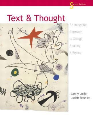 Text & Thought An Integrated Approach to College Reading & Writing