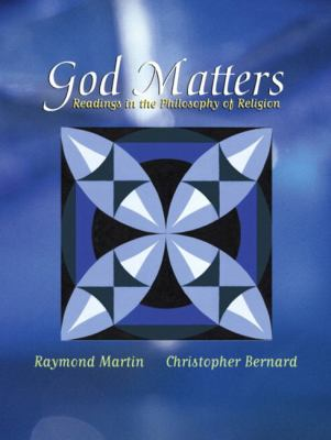 God Matters Readings in the Philosophy of Religion