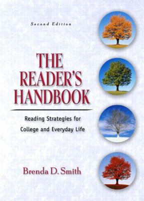 Reader's Handbook Reading Strategies for College and Everyday Life