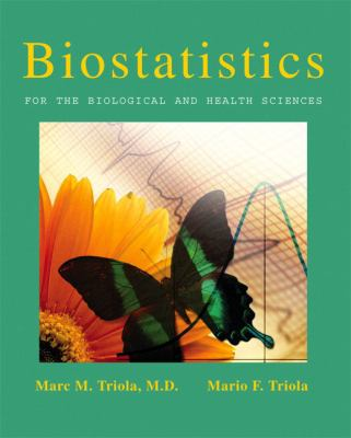 Biostatistics For the Biological and Physical Sciences