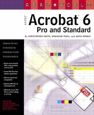 Real World Adobe Acrobat Pro 6 Pro and Standard