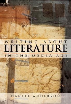 Writing about Literature in the Media Age