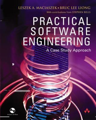 Practical Software Engineering A Case Study Approach