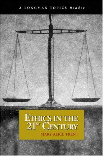 Ethics in the 21st Century