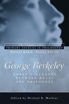 George Berkeley Three Dialogues Between Hylas and Philonous