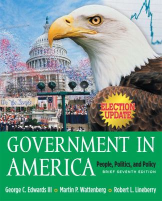 Government In America People, Politics, And Policy Brief Version Election Update