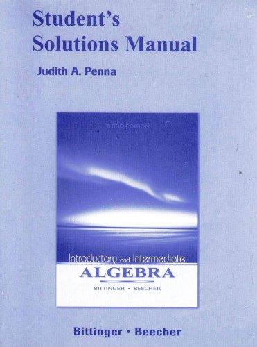 Student Solutions Manual for Introductory and Intermediate Algebra