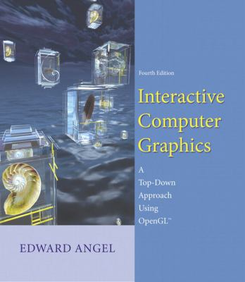 Interactive Computer Graphics A Top-Down Approach Using OpenGL