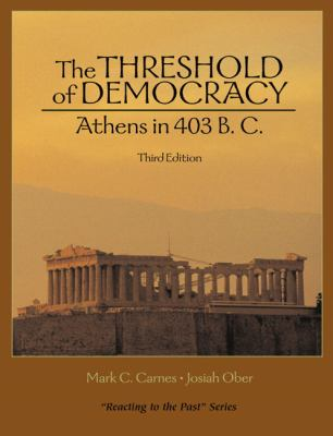 Threshold of Democracy Athens in 403 B.C.