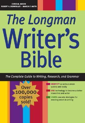 Longman Writer's Bible The Complete Guide to Writing, Research, and Grammar