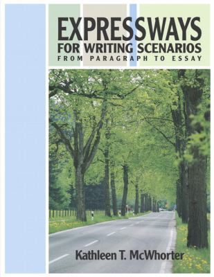 Expressways for Writing Scenarios From Paragraphs to Essays