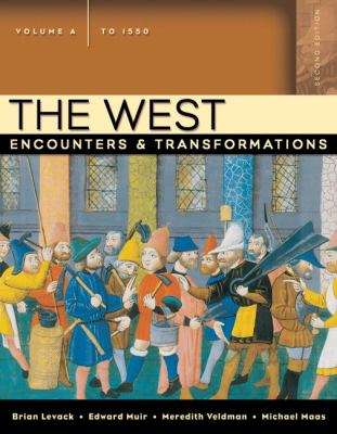 West Encounters And Transformations to 1550