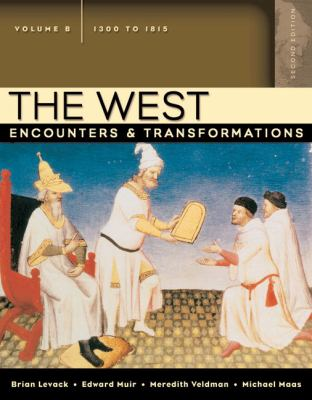 West Encounters & Transformations 1300 to 1815