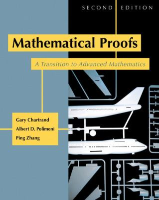 Mathematical Proofs A Transition to Advanced Mathematics
