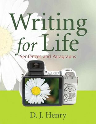 Writing for Life: Sentences and Paragraphs (Henry Writing Series) (Bk. 1)