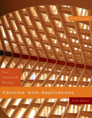 Calculus with Applications, Brief Version (9th Edition)