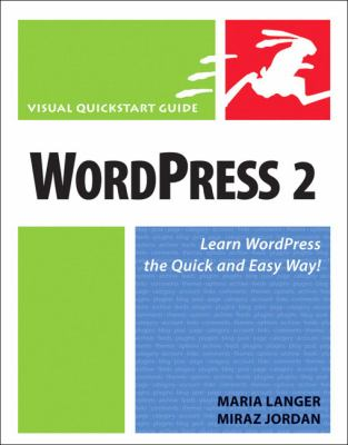 Wordpress 2 Visual Quickstart Guide