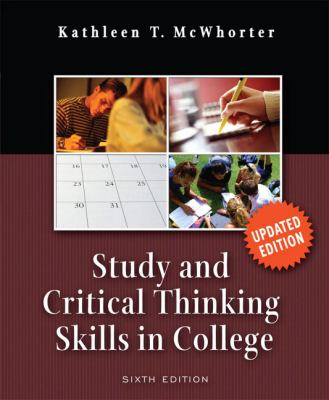 Study & Critical Thinking Skills in College Update Edition