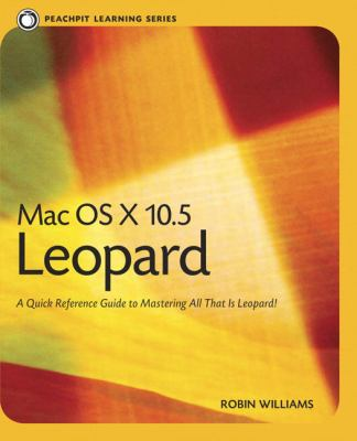 Mac OS X 10.X Leopard: Peachpit Learning Series