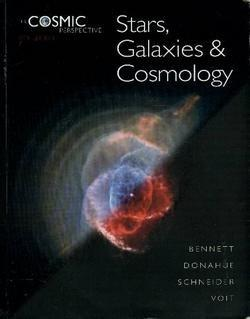 The Cosmic Perspective: Text Component: Stars, Galaxies and Cosmology