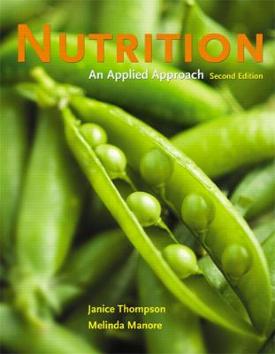 Nutrition: An Applied Approach (2nd Edition)
