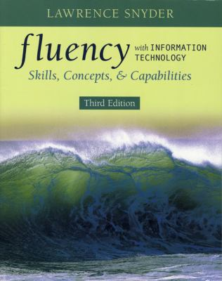 Fluency With Information Technology Skills, Concepts, and Capabilities