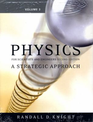 Physics for Scientists and Engineers: A Strategic Approach Vol 3 (Chs 20-25) (2nd Edition)