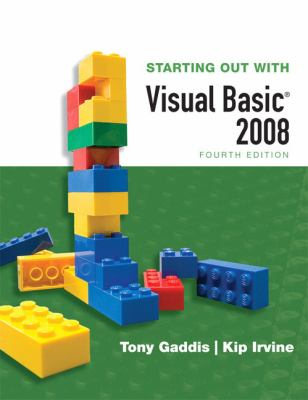 Starting Out with Visual Basic 2008 (4th Edition)