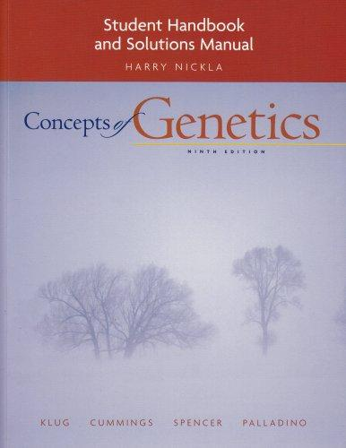 Student Handbook and Solutions Manual for Concepts of Genetics