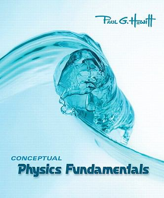 Conceptual Physics Fundamentals Value Package (includes Practice Book for Conceptual Physics Fundamentals)
