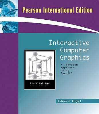 Interactive Computer Graphics - Pearson International Edition (A Top-Down Approach Using OpenGL)