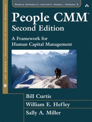 People CMM: A Framework for Human Capital Management - Curtis, Bill, Hefley, William E., Miller, Sally A. pdf epub