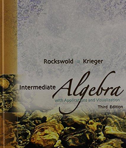 Intermediate Algebra with Applications and Visualization Plus MyMathLab Student Access Kit (3rd Edition)
