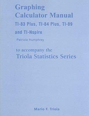 TI-83 Manual for Elementary Statistics