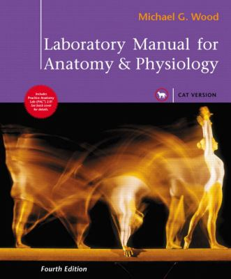 Laboratory Manual for Anatomy and Physiology, Cat Version