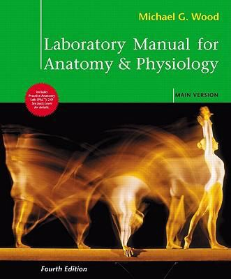 Laboratory Manual for Anatomy and Physiology, Main Version