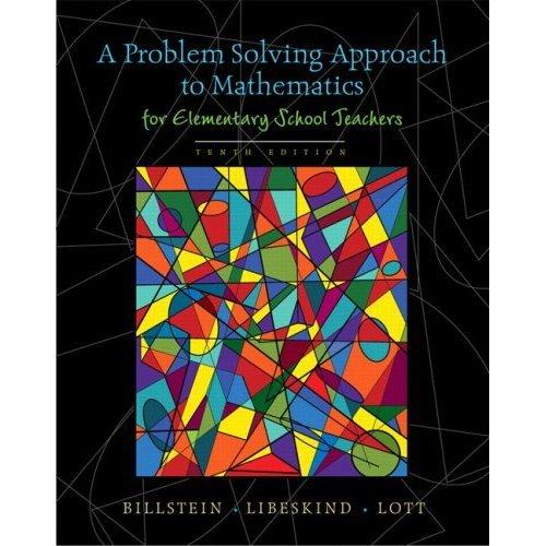 A Problem Solving Approach to Mathematics for Elementary School Teachers plus MyMathLab Student Access Kit (10th Edition)