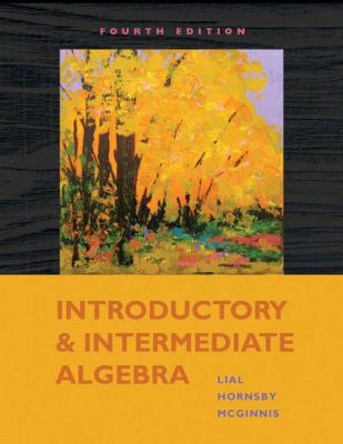 Introductory and Intermediate Algebra (4th Edition)