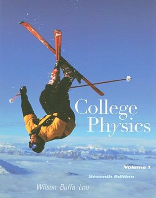 College Physics Volume 1 (7th Edition)
