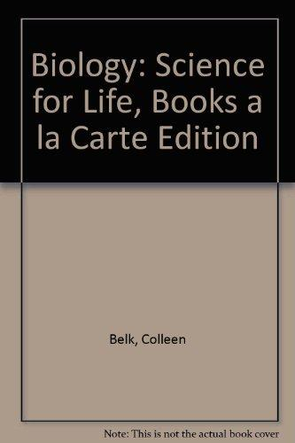 Biology: Science for Life, Books a la Carte Edition (3rd Edition)