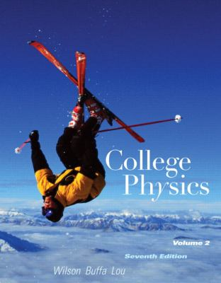 College Physics with MasteringPhysics and #8482: Volume 2