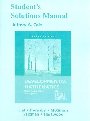 Student's Solutions Manual for Developmental Mathematics: Basic Mathematics and Algebra