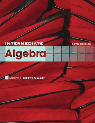 Intermediate Algebra (11th Edition) (The Bittinger Worktext Series)