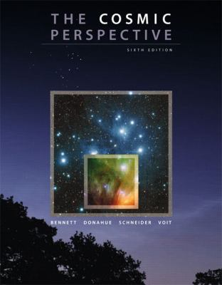 The Cosmic Perspective with MasteringAstronomy (6th Edition)