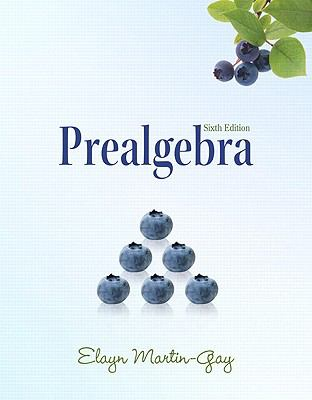 Prealgebra (6th Edition) (The Martin-Gay Paperback Series)