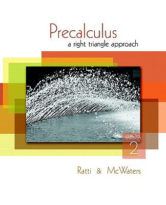 Precalculus: A Right Triangle Approach, 2nd Edition