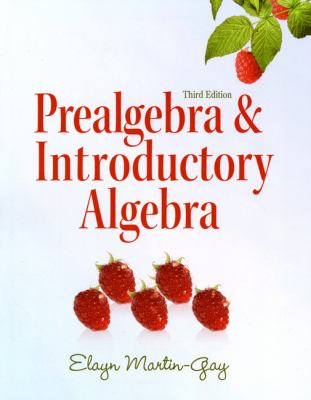 Prealgebra & Introductory Algebra (3rd Edition) (The Martin-Gay Paperback Series)