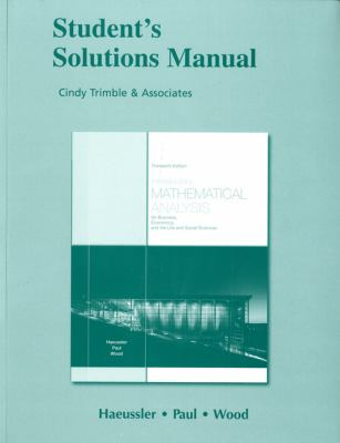Student's Solutions Manual for Introductory Mathematical Analysis for Business, Economics, and the Life and Social Sciences